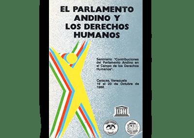 El Procurador Andino de los Derechos Humanos: Proyecto Sub-regional para la Garantía de los Derechos Humanos
