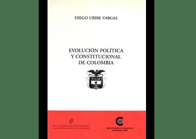 Evolución Política y Constitucional de Colombia