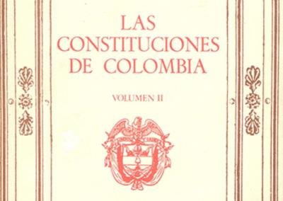 Las Constituciones de Colombia Vol. 2
