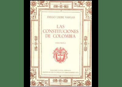Las Constituciones de Colombia Vol. 1