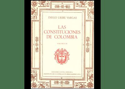 Las Constituciones de Colombia Vol.3