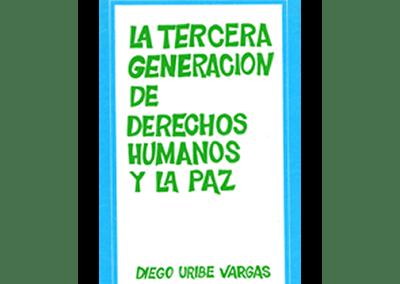 La Tercera Generación de Derechos Humanos y la Paz