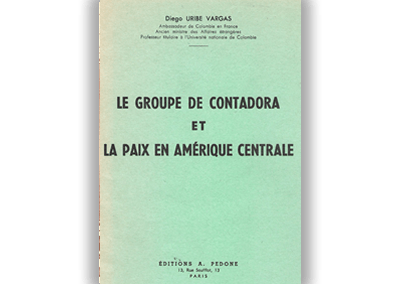 Le Groupe de Contadora et la Paix en Amérique Centrale