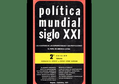 América Latina y la Nueva Política Mundial