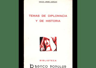 Temas de Diplomacia y de Historia